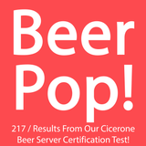 Ep. 217 / Results of Our Cicerone Beer Server Certification Test!