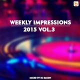 Weekly Impressions 2015 vol.3