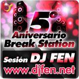 DJ Fen - 5º Aniversario Break Station
