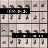 DEMBACA –Flügelschlag – Melodic Deep Tech Mix August 2019