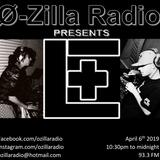 O-Zilla Radio: Elle+L (Guest Mix) April 6th 2019