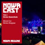 "Nowa Cloudcast vol.1 - ""Nowa Essentials"" selected & mixed by Nowa Reggae"