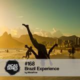 Jacasseries #168 Brazil Experience by MistaFlow