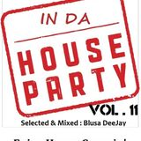 "In Da House Party selection Vol. 11 _ An amazing ""trip"" into tech house world! Mixed by Blusa DeeJay"