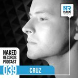 Naked Records Podcast 039 mixed by CRUZ