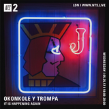 Okonkole Y Trompa (David Lynch Special) - 24th May 2017