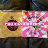 Episode 398-Suburban Records-The Stunt Man's Radio Show