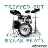 DJ AUDIOPTIC TRIPPED OUT BREAK BEATS