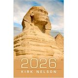 Kirk Nelson: The Year 2026 and Pyramid Prophesy's
