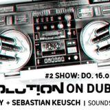 Dubvolution on Dubbase.FM /W Smoky + Sebastian Keusch