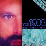 1988 Bad Habits Mix