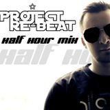 Project Re-Beat's Half Hour Mix 19.05.2011 the hottest pure Trance tracks in the mix