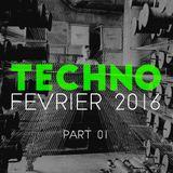 Techno - Février 2016 / Part 01