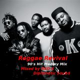 Reggae Revival - 90's Hit Medley Mix -