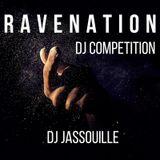 Ravenation Dj Competition - Dj Jassouille