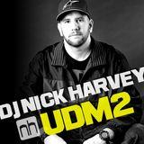 DJ Nick Harvey - UDM Podcast 2