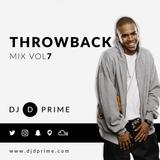 D Prime - Throwback Mix Volume 7