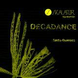 Decadance #09 by Skalator Music / Guest Mix with DJ SirAiva