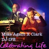 Life Party With Sanna (Dj Ife) and Mike Agent X Clark 12-30-16