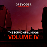 DJ Svoger - The Sound of Sundays IV
