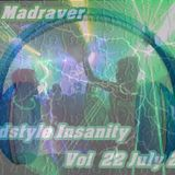 The Madraver - Hardstyle Insanity Vol 22 July 2016