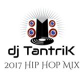 dj TantriK 2017 HipHop Mix