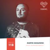 HMWL mix 118 - Martin Waslewski (Mother Recordings)