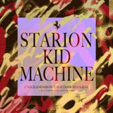 STARION / KID MACHINE