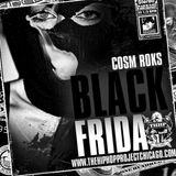 Black Friday (Mixed by Cosm Roks)