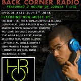 BACK CORNER RADIO: Episode #121 (July 3rd 2014)