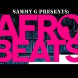 Afrobeat Mix - Twitter @sammyghq