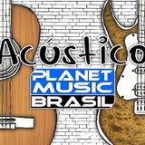 Acústico Planet Music - Os 13 (08/08/2017)