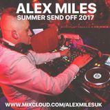 ALEX MILES | SUMMER SEND OFF 2017 PART 1 | R&B / HIP HOP / DANCEHALL / GRIME