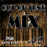 Out of Tune #01 - Electro House Mix