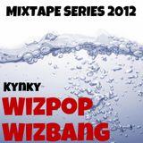 WizPopWizBang - A Drum & Bass Mixtape For 2012