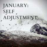January: Self Adjustment