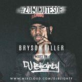 #20MinutesOfBrysonTiller // Week.02 // Twitter @DJBlighty