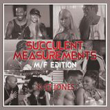 Succulent Measurements - Male/Female R n b Collaborations Mix