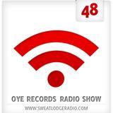 OYE Records Radio Show #48 with Tinko
