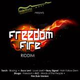 Freedom Fire Riddim Mix Promo (Independent Works Prod.-2014) - Selecta Fazah K.