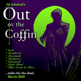 Out ov the Coffin: March 2020 Episode