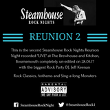 """Steamhouse Rock Nights Reunion 2 Recorded """"Live"""" at The Brewhouse 28/05/17"""