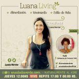 Tema> Armonía en el hogar por #LuanaLiving Radio Show por Ensalada Verde