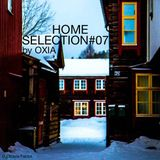 """""""Home Selection"""" Podcast #07"""