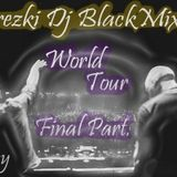 World Tour (May 2013) .:: Final Part ::.