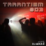 "TARANTISM! #03 ""The Bad O. Edition"" (Dance-Mix August 2014)"
