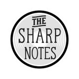 The Sharp Notes: 6/15/19