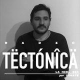 Tectónica Radio - La Miel 004 por Lunate