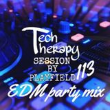 Playfield - Tech Therapy Session 113 (EDM Party Mix)
