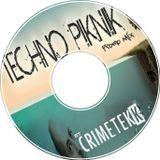 CrimeTekk - TECHNOPIKNIK Promo Mix
